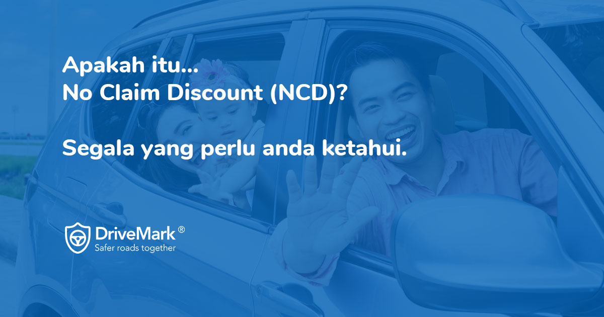 Complete guide to No Claim Discount in Malaysia
